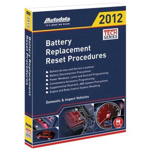 2012 Battery Replacement Reset Procedures Manual