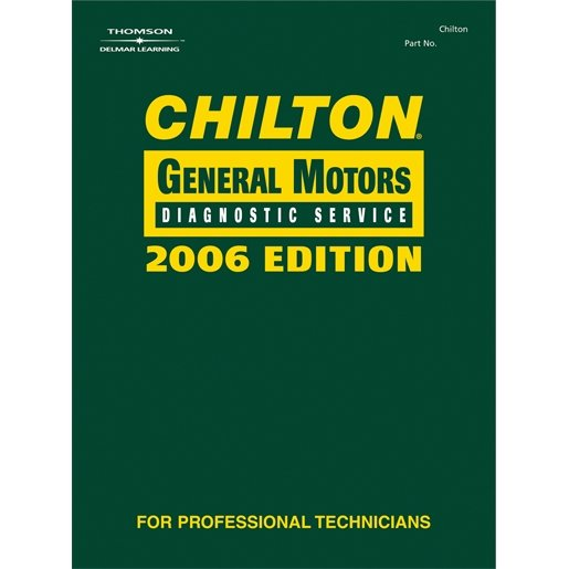 CHILTON 2006 GM DIAGNOSTIC SERVICE MANUAL